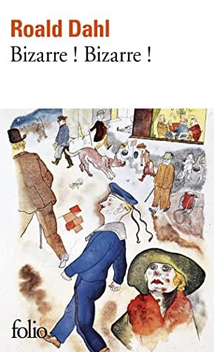 Bizarre (Folio) (French Edition): Dahl, Roald