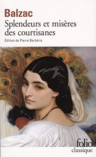 9782070364053: Splendeurs et misères des courtisanes (Folio classique)