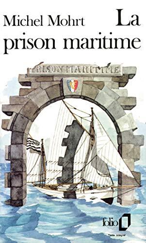 9782070364084: La Prison maritime