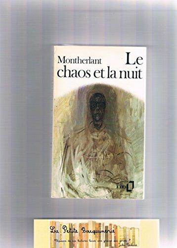 9782070364220: Le chaos et la nuit (Folio)