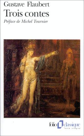 Trois Contes (Folio): Flaubert, Gustave: