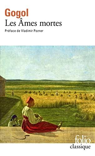 9782070364251: Les Âmes mortes: Les aventures de Tchitchikov (Folio)
