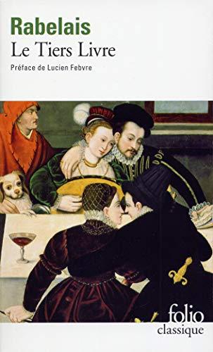 9782070364626: Le Tiers Livre (Folio)
