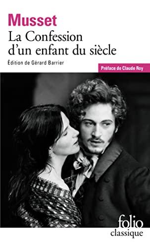 9782070364763: La Confession D'Un Enfant Du Siecle (Folio Classique) (French Edition)