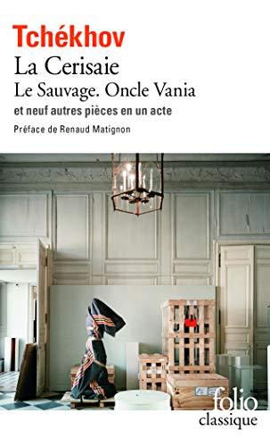 9782070365210: Théâtre complet, tome 2 : Le Sauvage - Oncle Vania - La Cerisaie - Neuf pièces en un acte