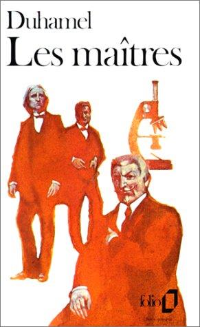 Les Maîtres: Georges Duhamel
