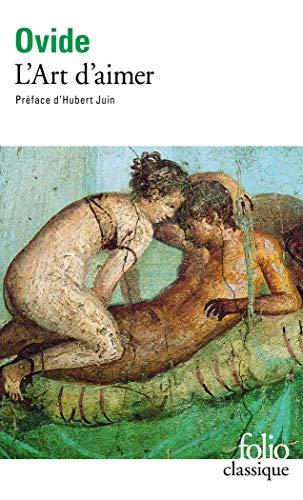 9782070365326: L'Art d'aimer / Les Remèdes à l'amour /Les Produits de beauté pour le visage de la femme (Folio Classique)