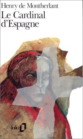 9782070366132: Le cardinal d'Espagne: Pièce en trois actes
