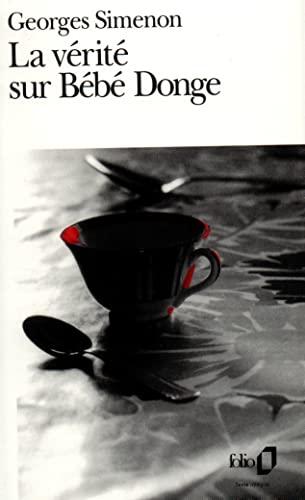 9782070366651: La Verite Sur Bebe Donge (Fiction, Poetry & Drama) (French Edition)