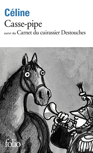 9782070366668: Casse-pipe / Carnet du cuirassier Destouches (Folio)