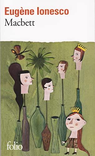 9782070366941: Macbett : [Paris, Théâtre Rive gauche, 27 janvier 1972]