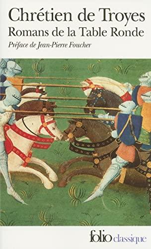 9782070366965: Romans De LA Table Ronde: Erec Et Enide Cliges Lancelot, Yvain (Folio Series : No.696) (French Edition)