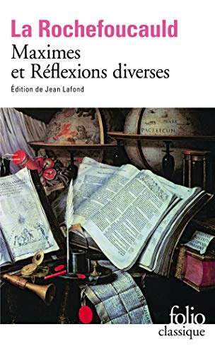 Maximes et Reflexions Diverses: Jean Lafond; Fran?ois