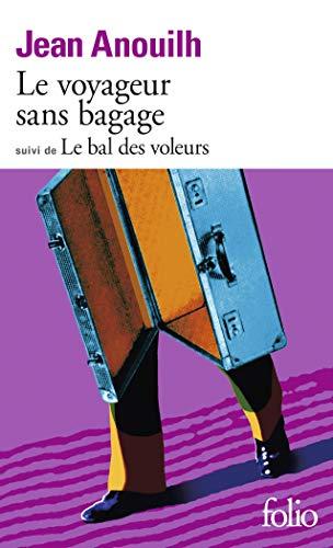 9782070367597: Le Voyageur sans bagage / Le Bal des voleurs (Folio)