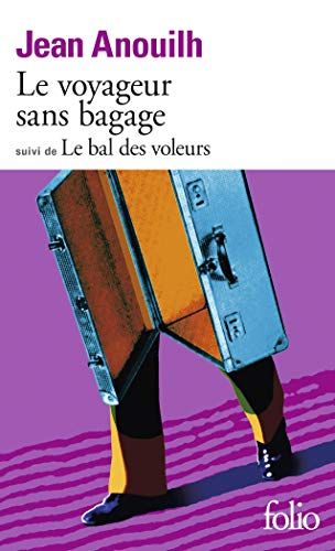 9782070367597: Le Voyageur sans bagage, suivi de Le Bal des voleurs