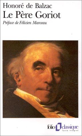 Pere Goriot, Le (Folio Classique): De Balzac, Honore