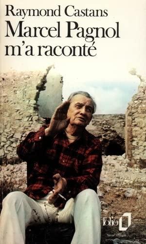 9782070367931: Marcel Pagnol m'a racont�