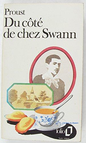 Du cote de chez Swann: Marcel Proust