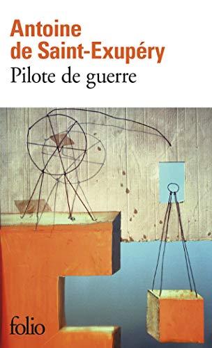9782070368242: Pilote de Guerre (Folio) (French Edition)
