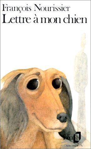9782070368433: Lettre à mon chien