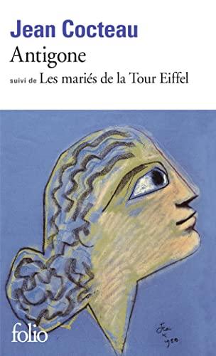 9782070369089: Antigone - Les Mariés de la Tour Eiffel