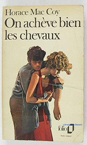 On Achive Bien Les Chevaux (2070369625) by Horace Mccoy