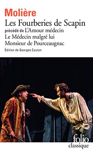 FOURBERIES DE SCAPIN - L'AMOUR MÉDECIN - LE MÉDECIN MALGRÉ LUI - MONSIEUR...