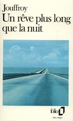 Reve Plus Long Que Nuit (Folio) (French: Jouffroy, Alain