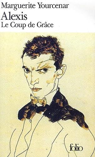 9782070370412: Alexis: ou le Traité du Vain Combat (suivi de) Le Coup de Grâce (Collection Folio #1041) (French Edition)