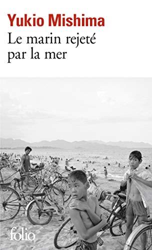 9782070371471: Le Marin Rejete Par La Mer, (French Edition)
