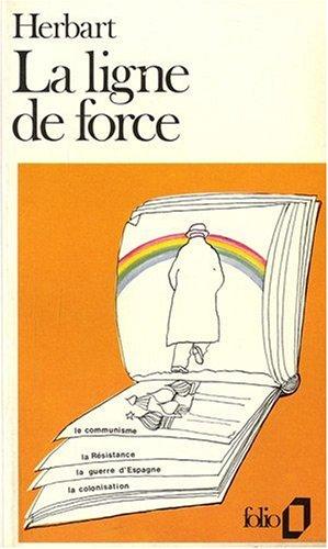 9782070372287: Ligne de Force (Folio) (French Edition)