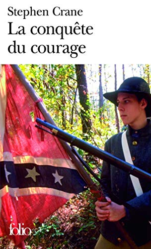 La Conquête du courage: Épisode de la: Stephen Crane