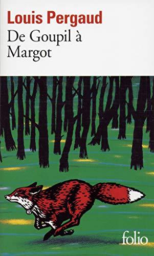 de Goupil a Margot (Folio) (French Edition): Pergaud, Louis