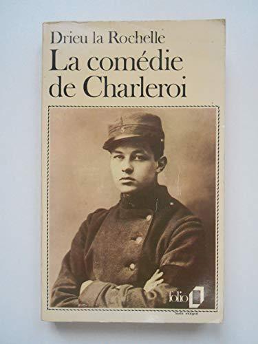 9782070373666: La Comedie De Charleroi (French Edition)