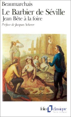 Le Barbier De Seville (Folio Classique): Beaumarchais