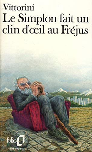 9782070374007: Le Simplon Fait Un Clin D'oeil Au Frejus (English and French Edition)
