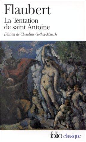 9782070374922: La Tentation De Saint Antoine (Folio) (French Edition)