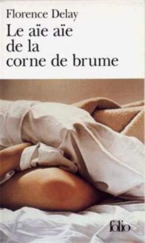 9782070375547: Le aïe aïe de la corne de brume (Folio)