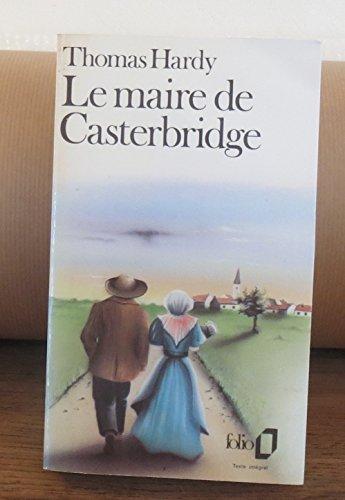 9782070376032: Le maire de casterbridge(histoire d'un homme de caractere)