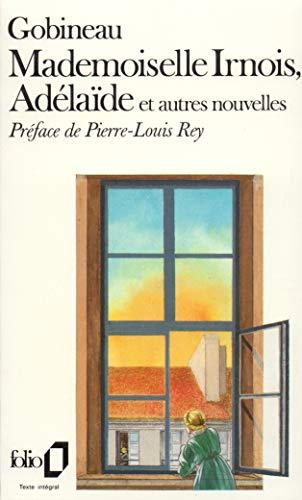 9782070376407: Mademoiselle Irnois - Les Conseils de Rabelais - Souvenirs de voyage - Adélaïde