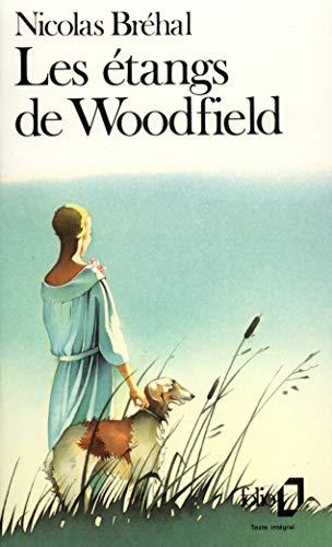 9782070376483: Etangs de Woodfield (Folio) (English and French Edition)