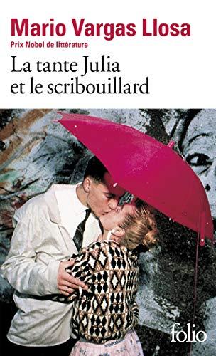 La Tante Julia et le Scribouillard (French Edition) - Mario Vargas Llosa