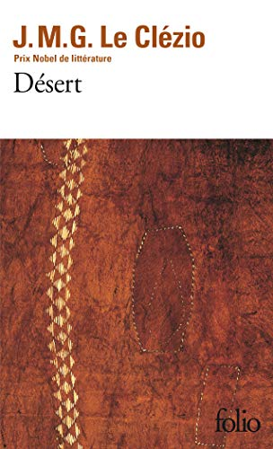 Desert (Collection Folio, 1670) (French Edition): Jean-Marie Gustave Le