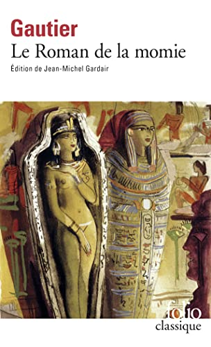 Roman De LA Momie (Folio (Gallimard)) (French: Gautier, Theophile