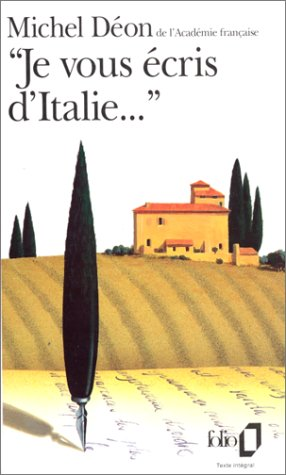 9782070377206: Je Vous Ecris D Italie (Folio) (English and French Edition)