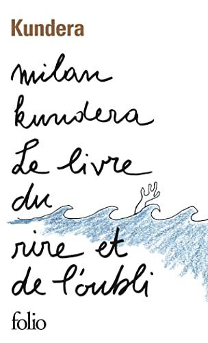 9782070378319: Le Livre du rire et de l'oubli (French Edition)