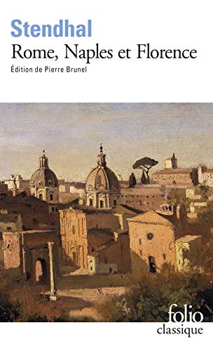9782070378456: Rome, Naples Et Florence (Folio Ser. : No 1845) (Folio (Gallimard)) (French Edition)