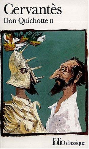 9782070379019: L'ingénieux hidalgo Don Quichotte de la Manche, Tome 2 : (Folio Classique)