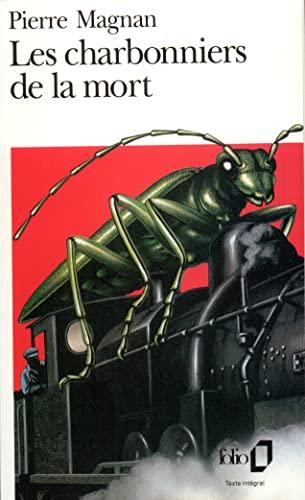 9782070379064: Les Charbonniers De La Mort (French Edition)