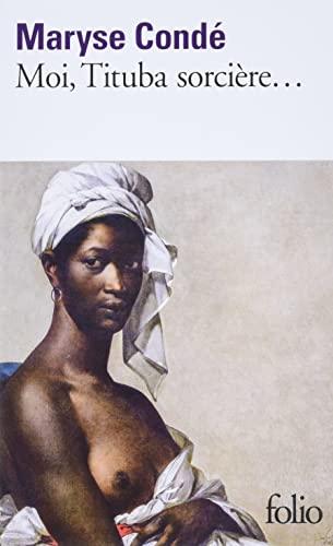 9782070379293: Moi, Tituba sorcière